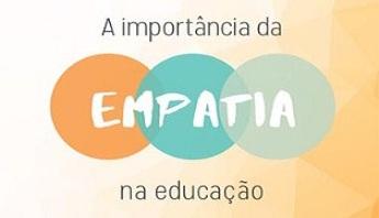 A Importância da Empatia na Educação