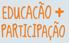 Educação & Participação