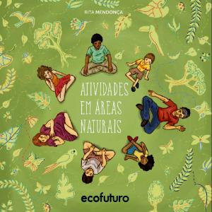 Imagem da capa do livro Atividades em Áreas Naturais. Crédito: divulgação
