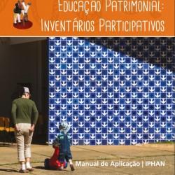 Educação Patrimonial: Inventários Participativos