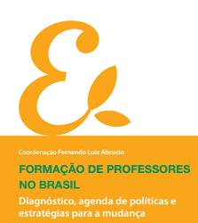 Formação de professores no Brasil - Diagnóstico, agenda de políticas e estratégias para a mudança