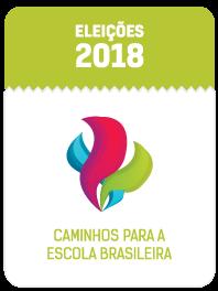 Selo Especial Eleições 2018 caminhos para a escola brasileira