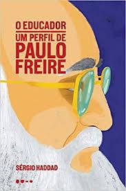 """A editora o define como """"um livro sóbrio que mostra Paulo Freire para além dos estereótipos""""."""